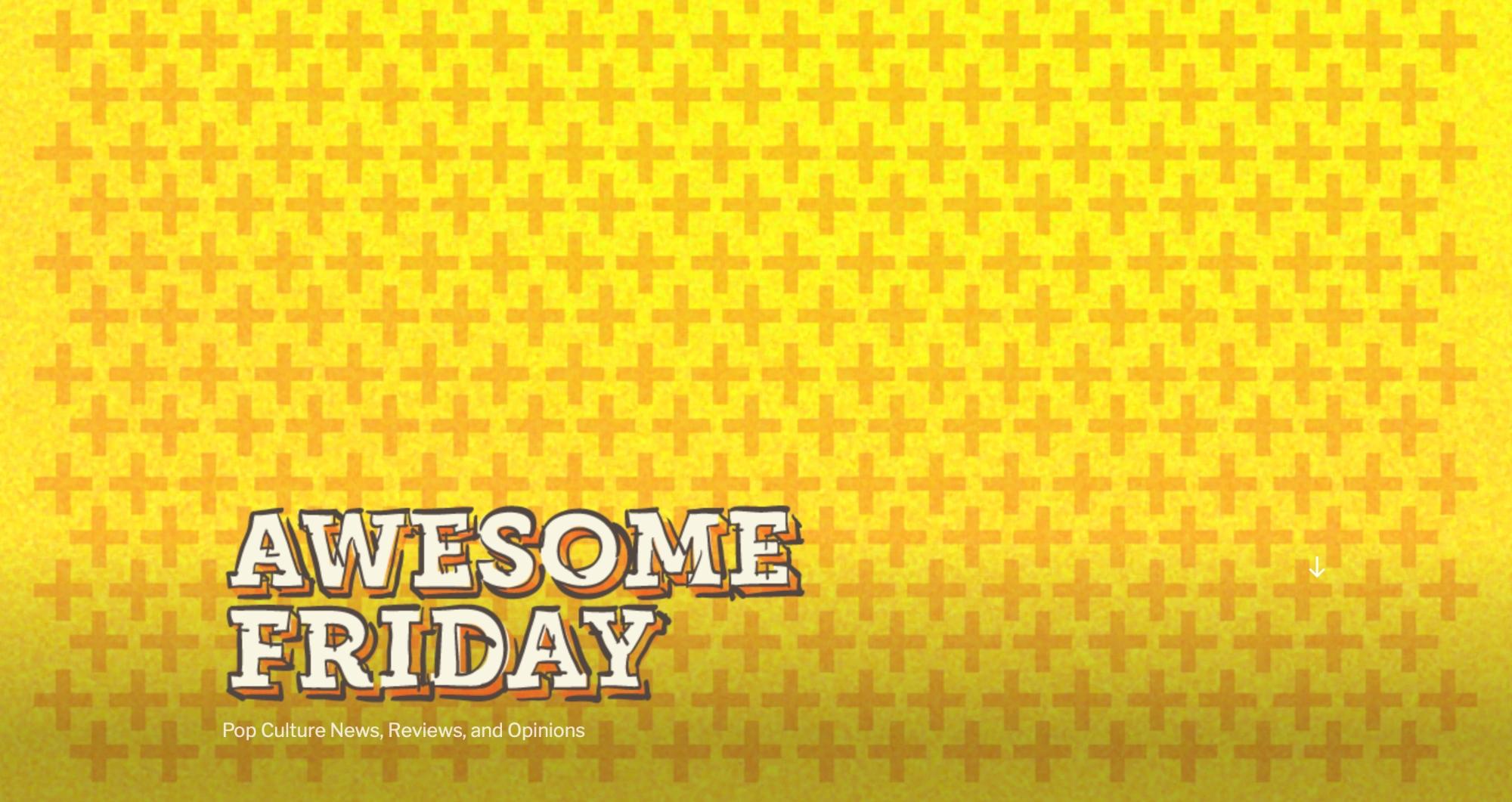 Awesome Friday